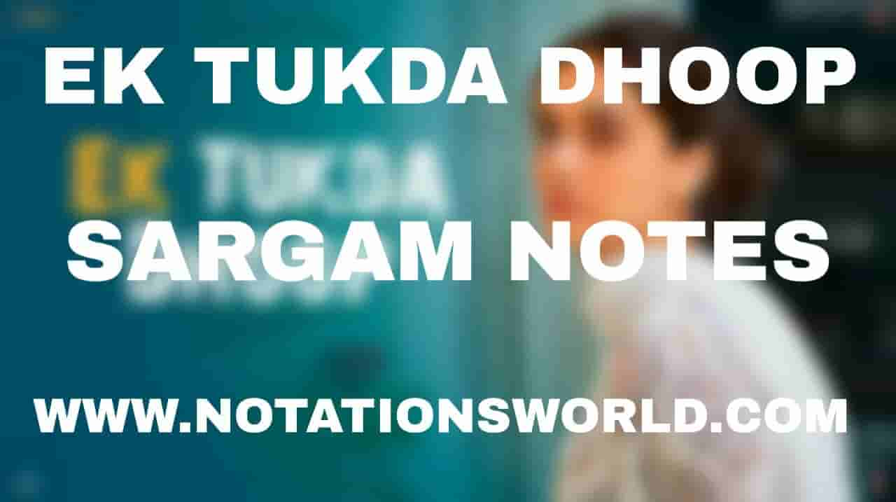 Ek Tukda Dhoop (Thappad) - Sargam And Flute Notes