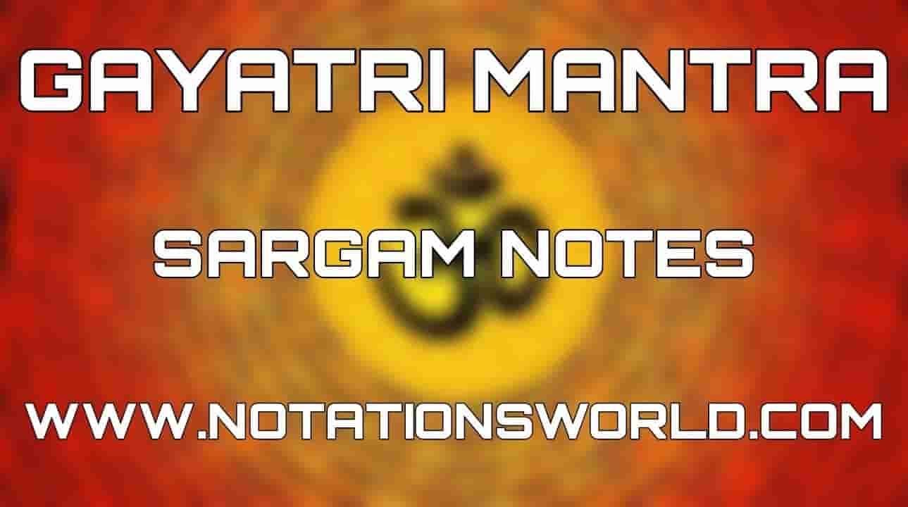 Gayatri Mantra Sargam Harmonium And Flute Notes