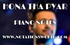 Hona Tha Pyar Piano Notes