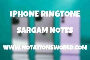 Iphone Ringtone Sargam And Flute Notes