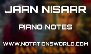 Jaan Nisaar Piano Notes