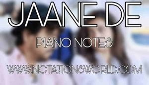 Jaane De Piano Notes