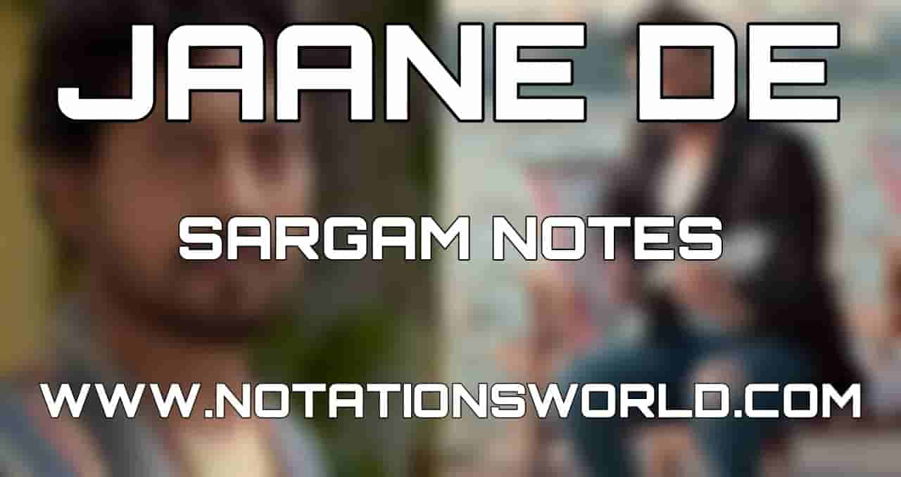 Jaane De Sargam Harmonium And Flute Notes