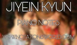Jiyein Kyun Piano Notes
