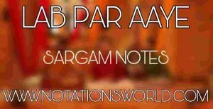 Lab Par Aaye Sargam And Flute Notes