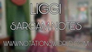 Liggi Sargam And Flute Notes