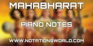 Mahabharat Title Song Piano Notes