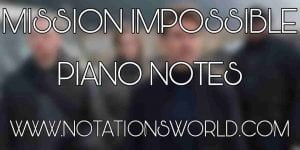 Mission Impossible Theme Piano Notes