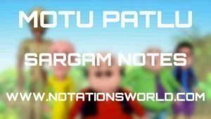 Motu Patlu (Title Song) - Sargam And Flute Notes