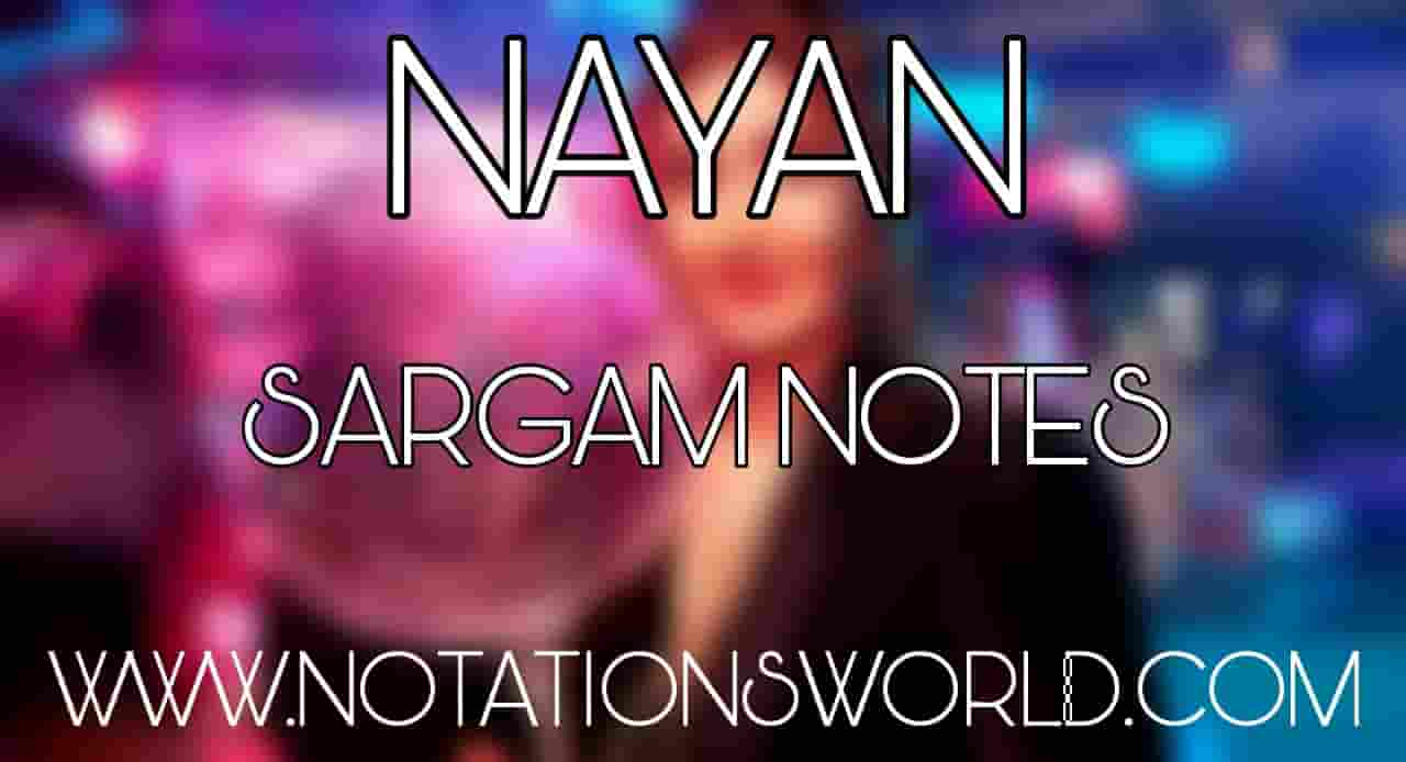 Nayan Sargam Notes