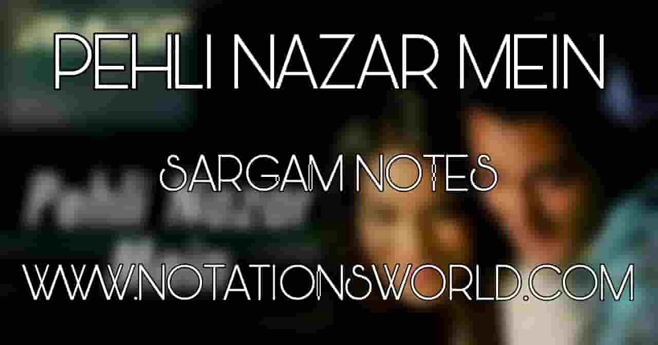 Pehli Nazar Mein Sargam And Flute Notes
