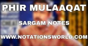 Phir Mulaaqat Sargam Harmonium And Flute Notes