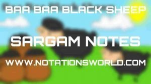 Baa Baa Black Sheep - Sargam And Flute Notes