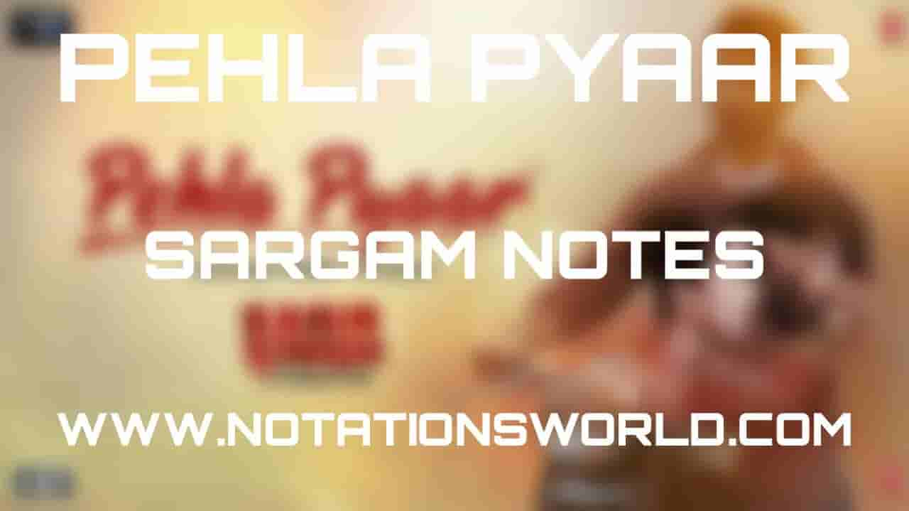 Pehla Pyaar (Kabir Singh) - Sargam And Flute Notes