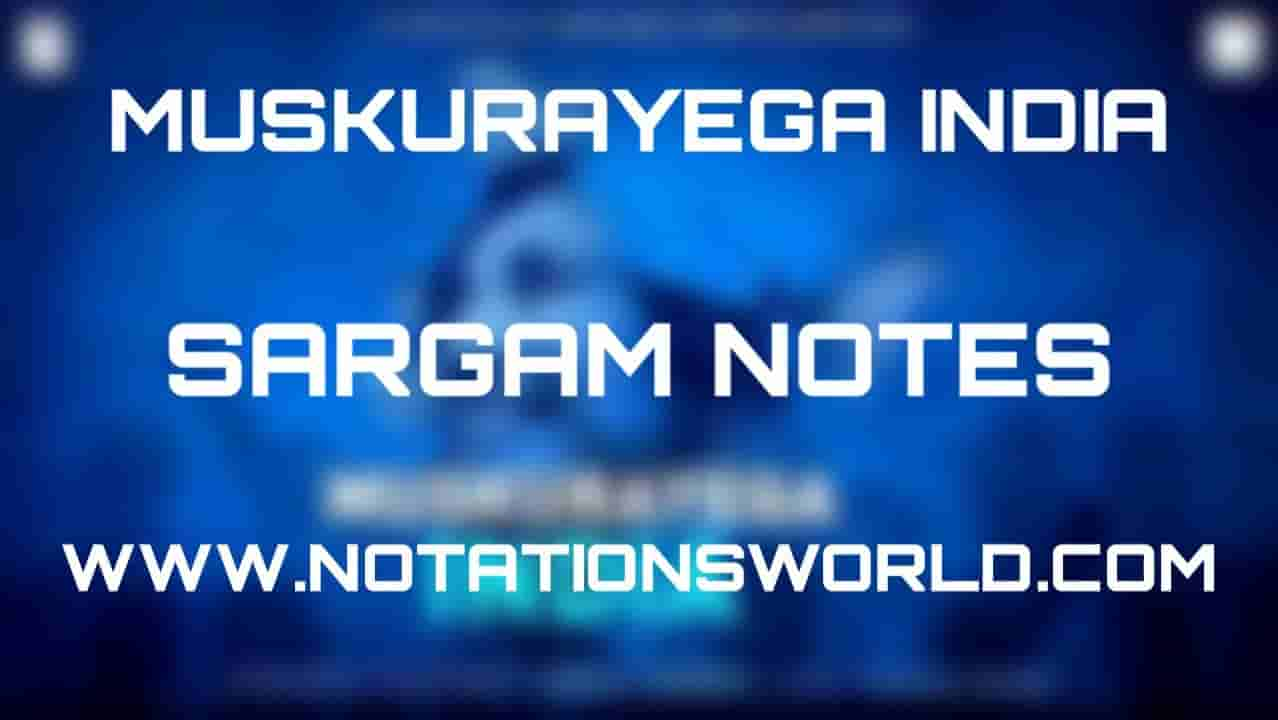 Muskurayega India (Vishal Mishra) - Sargam And Flute Notes