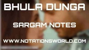 Bhula Dunga (Darshan Raval) - Sargam And Flute Notes