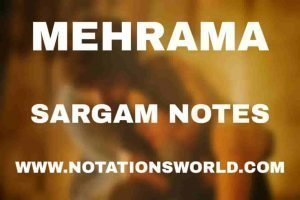 Mehrama (Love Aaj Kal) - Sargam And Flute Notes