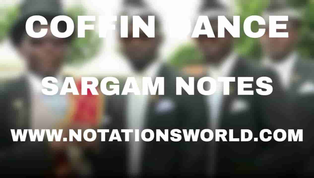 Coffin Dance Music Sargam And Flute Notes For Beginners