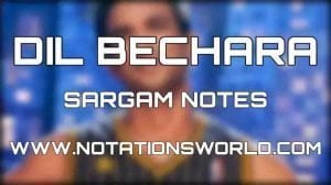 Dil Bechara Sargam And Flute Notes