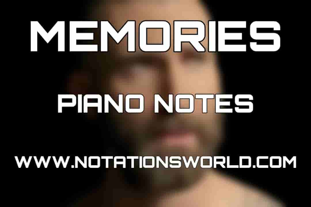 Memories Piano Notes