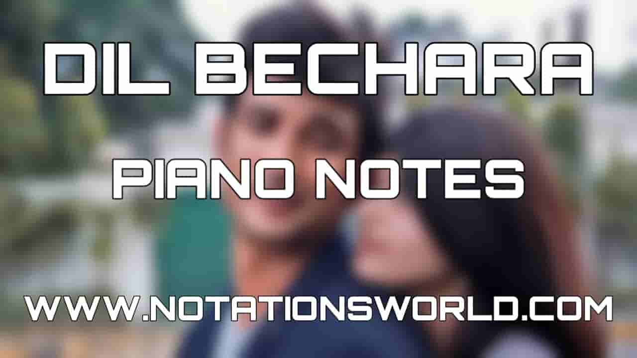 Dil Bechara Piano Notes