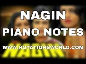 Nagin Piano Notes