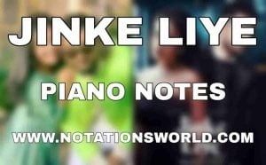 Jinke Liye Piano Notes