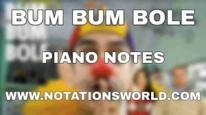 Bum Bum Bole Piano Notes