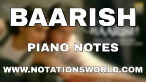Baarish Piano Notes