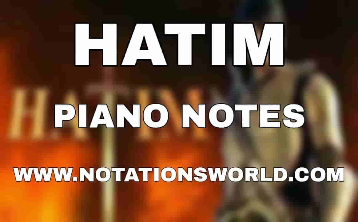 Hatim Theme Piano Notes