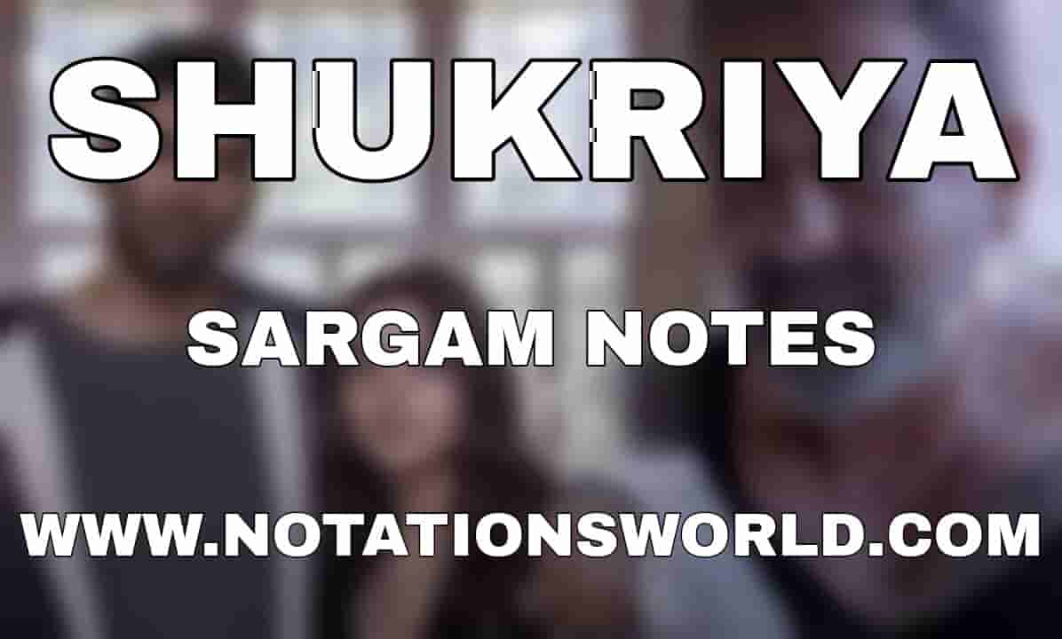 Shukriya (Sadak 2) - Sargam And Flute Notes
