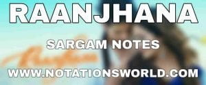 Raanjhana Sargam And Flute Notes