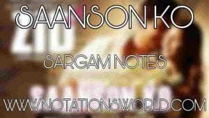 Saanson Ko Sargam And Flute Notes
