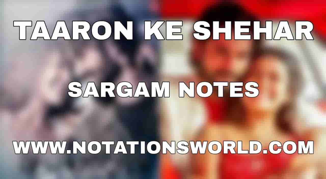 Taaron Ke Shehar Sargam And Flute Notes