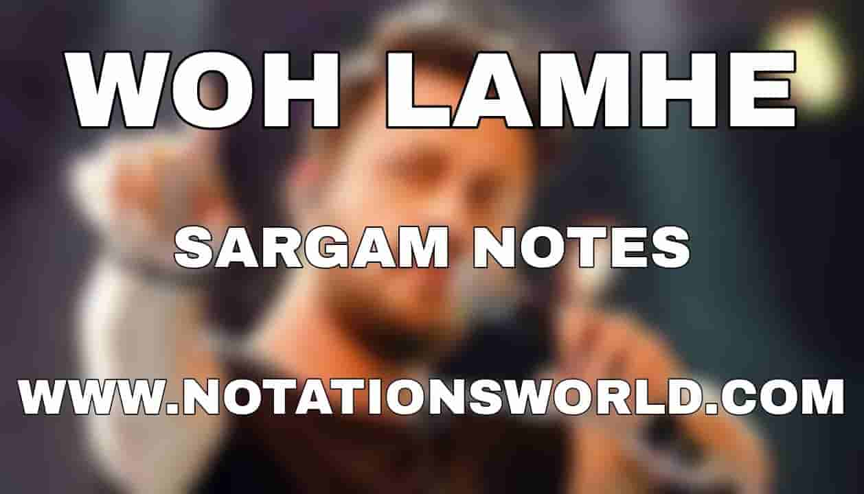 Woh Lamhe Sargam And Flute Notes