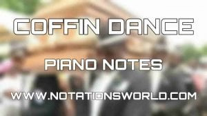 coffin dance music piano notes