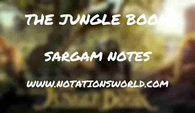 The Jungle Book (Title Song) - Sargam And Flute Notes