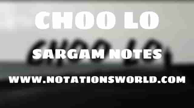 Choo Lo (The Local Train) - Sargam And Flute Notes