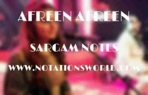 Afreen Afreen (Coke Studio) - Sargam And Flute Notes
