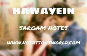 Hawayein (Jab Harry Met Sejal) - Sargam And Flute Notes