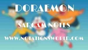Doraemon (Zindagi Sawarn Doon) - Sargam And Flute Notes