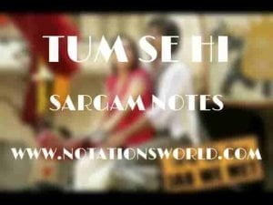 Tum Se Hi (Jab We Met) - Sargam And Flute Notes