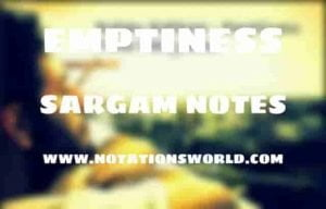 Emptiness - Sargam And Flute Notes