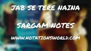 Jab Se Tere Naina (Saawariya) - Sargam And Flute Notes