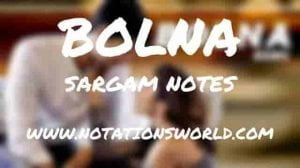 Bolna (Kapoor And Sons) - Sargam And Flute Notes