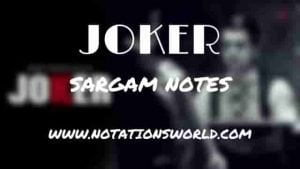 Joker (Hardy Sandhu) - Sargam And Flute Notes