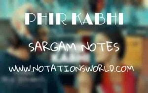 Phir Kabhi (M.S. Dhoni) - Sargam And Flute Notes