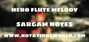 Hero Flute Melody - Sargam And Flute Notes