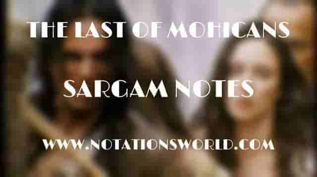 The Last Of Mohicans - Sargam And Flute Notes
