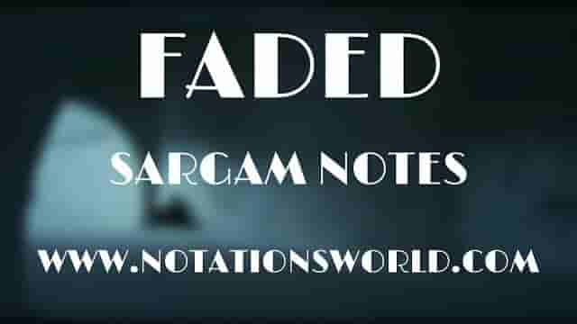 Fadad (Alan Walker) - Sargam And Flute Notes